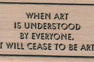 When Art Is Understood By 1 1/2 x 2 1/2-0