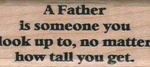 A Father Is Someone 1 x 2 1/4-0