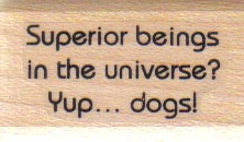 Superior Beings In Universe/Dogs 1 x 1 1/2-0