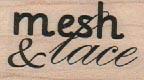 Mesh & Lace 1 x 1 1/2